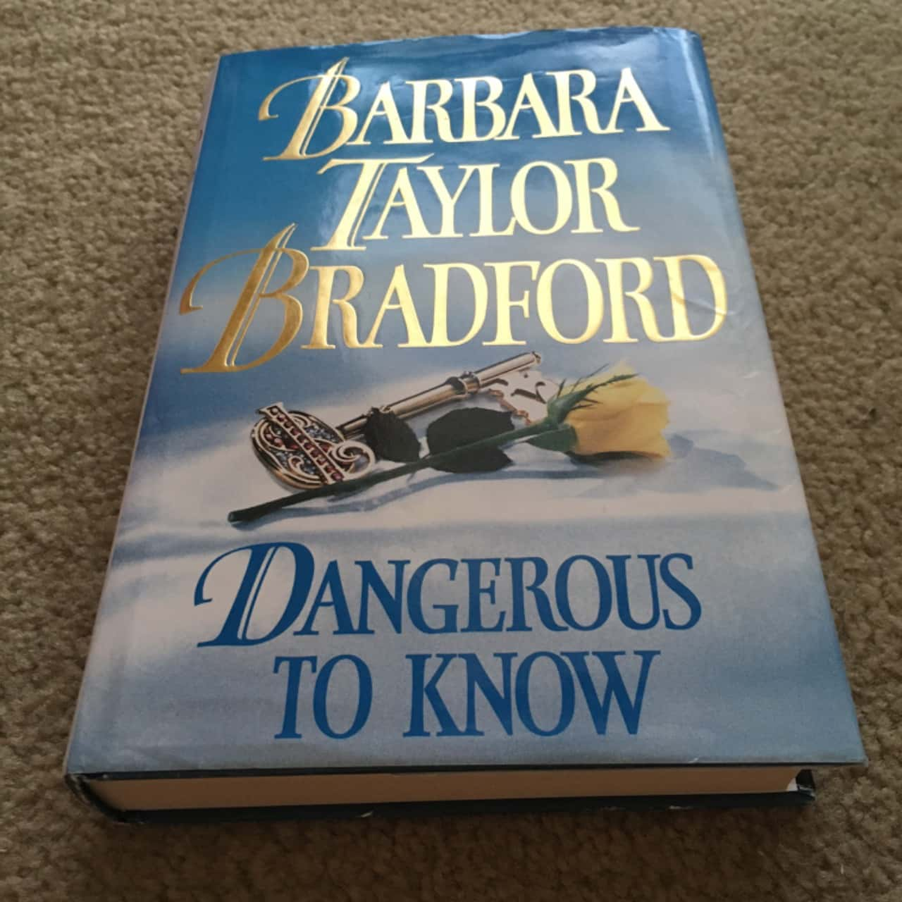 Dangerous To Know - Book by Barbara Taylor Bradford