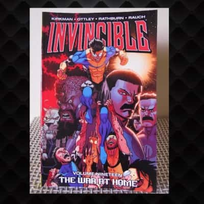 'INVINCIBLE: VOLUME NINETEEN, THE WAR AT HOME'