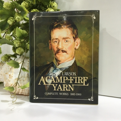 A Camp-Fire Yarn - Henry Lawson