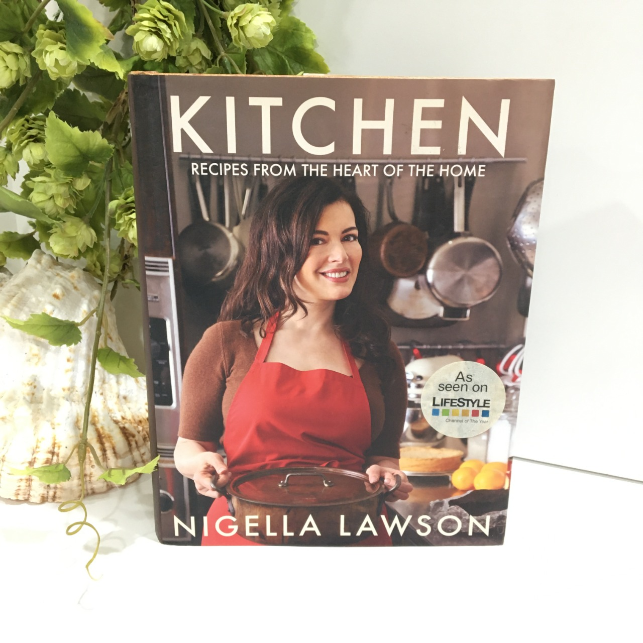 Nigella Lawson, Kitchen, Recipes From The Heart of The Home