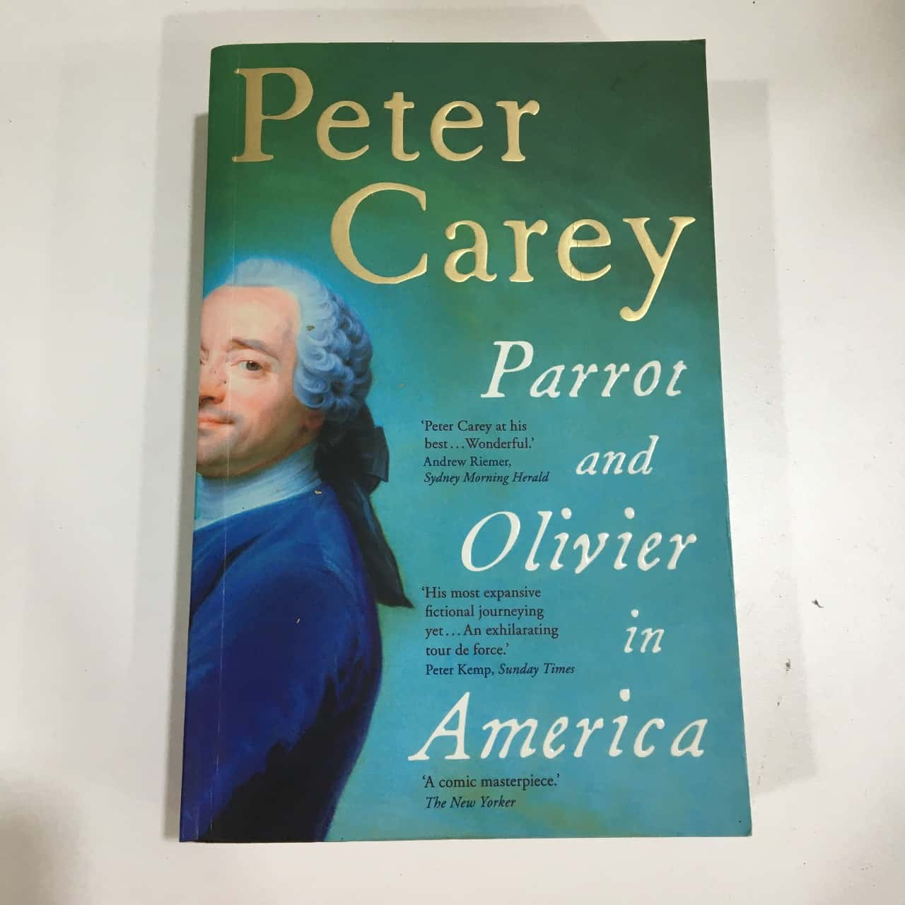 Parrot and Oliver in America by Peter Carey