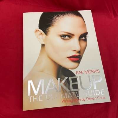 Makeup The Ultimate Guide Book by Rae Morris