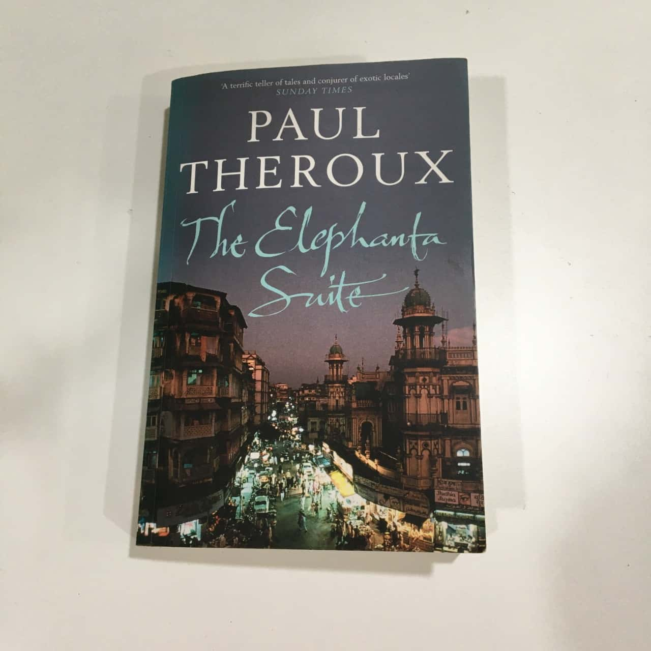 The Elephant Suite by Paul Theroux