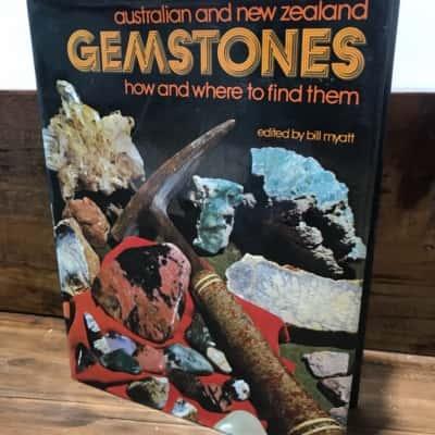Australian and New Zealand Gemstones, Edited by Bill Myatt, Published in 1972