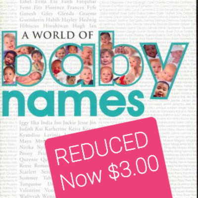 $1.00 REDUCED A World Of Baby Names By Elsie Agnes Allen - Hinkler Books - REDUCED Now 1.00